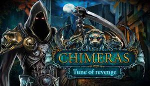 Chimeras: Tune of Revenge Collector's Edition cover