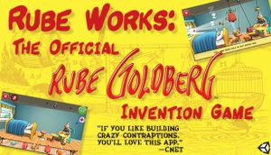 Rube Works: The Official Rube Goldberg Invention Game cover
