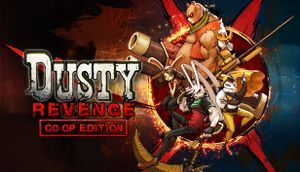 Dusty Revenge: Co-Op Edition cover