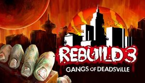Rebuild 3: Gangs of Deadsville cover