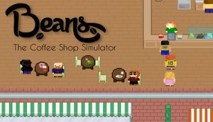 Beans: The Coffee Shop Simulator cover