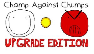 Champ Against Chumps Upgrade Edition cover