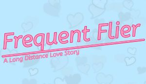 Frequent Flyer: A Long Distance Love Story cover