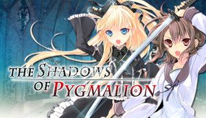 The Shadows of Pygmalion cover