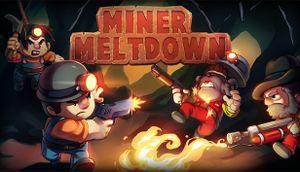 Miner Meltdown cover