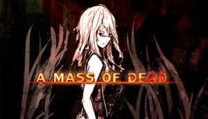 A Mass of Dead cover
