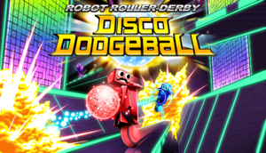 Robot Roller-Derby Disco Dodgeball cover