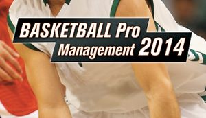 Basketball Pro Management 2014 cover
