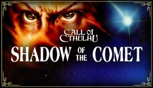 Call of Cthulhu: Shadow of the Comet cover