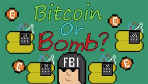 Bitcoin or Bomb? cover
