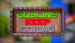 Goblins Keep Coming - Tower Defense cover