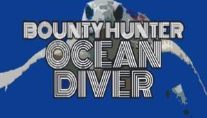 Bounty Hunter: Ocean Diver cover