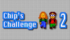 Chip's Challenge 2 cover