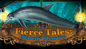 Fierce Tales: Marcus' Memory cover