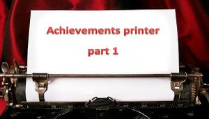 Achievements Printer: Part 1 cover