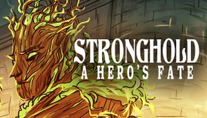 Stronghold: A Hero's Fate cover