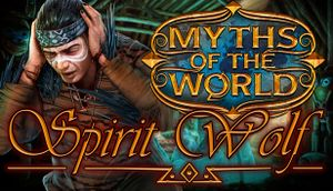 Myths of the World: Spirit Wolf cover