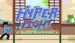 HYPERFIGHT Max Battle cover
