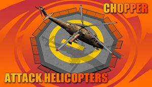 Chopper: Attack helicopters cover