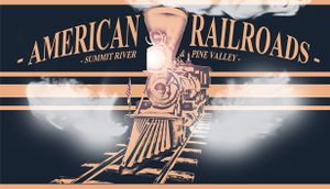 American Railroads - Summit River & Pine Valley cover