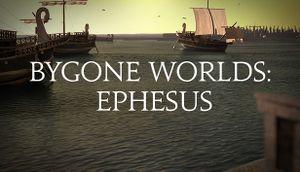 Bygone Worlds: Ephesus cover