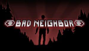 Bad Neighbor cover
