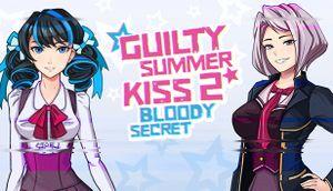 Guilty Summer Kiss 2 - Bloody Secret cover