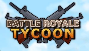 Battle Royale Tycoon cover