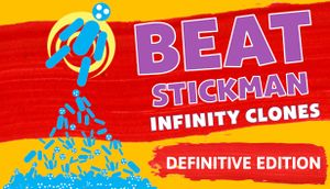 Beat Stickman: Infinity Clones - Definitive Edition cover