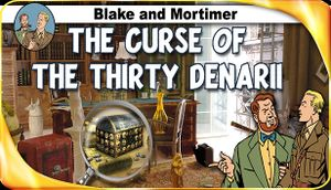 Blake and Mortimer: The Curse of the Thirty Denarii cover