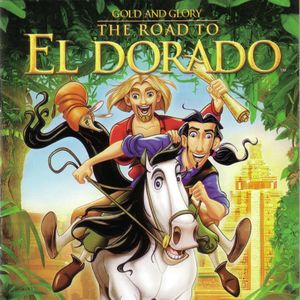 Gold and Glory: The Road to El Dorado cover