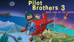 Pilot Brothers 3: Back Side of the Earth cover