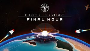 First Strike: Final Hour cover