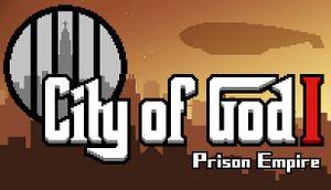 City of God I - Prison Empire cover