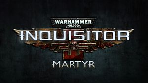 Warhammer 40,000: Inquisitor - Martyr cover