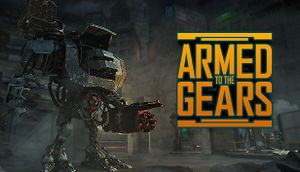 Armed to the Gears cover