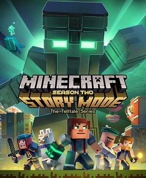 Minecraft: Story Mode - Season Two cover