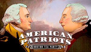 American Patriots: Boston Tea Party cover