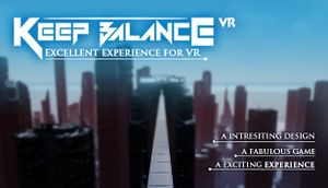 Keep Balance VR - PCGamingWiki PCGW - bugs, fixes, crashes