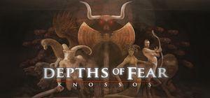 Depths of Fear: Knossos cover