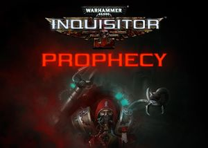 Warhammer 40,000: Inquisitor - Prophecy cover