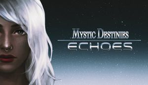 Mystic Destinies: Echoes cover