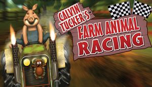 Calvin Tucker's Farm Animal Racing cover