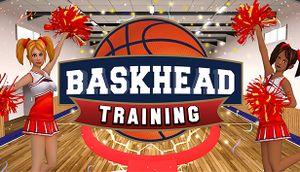 Baskhead Training cover