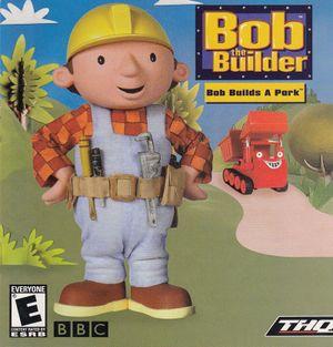 Bob the Builder: Bob Builds a Park cover