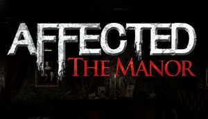 AFFECTED: The Manor cover