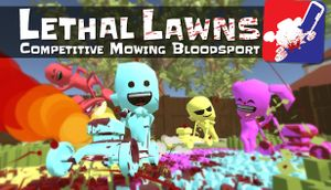Lethal Lawns: Competitive Mowing Bloodsport cover