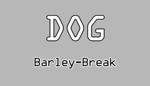 Dog Barley-Break cover