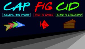 CAP-FIG-CID (Colors Are Pretty, Fish Is Gross, Cake is Delicious) cover