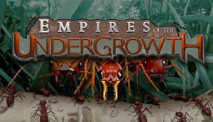 Empires of the Undergrowth cover